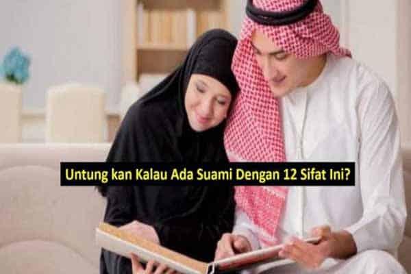 Untung kan Kalau Ada Suami Dengan 12 Sifat Ini?